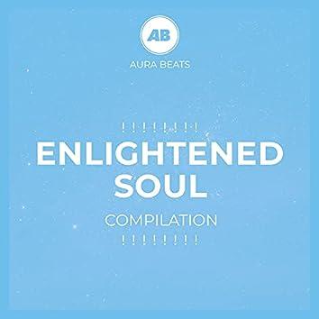 ! ! ! ! ! ! ! ! Enlightened Soul Compilation ! ! ! ! ! ! ! !
