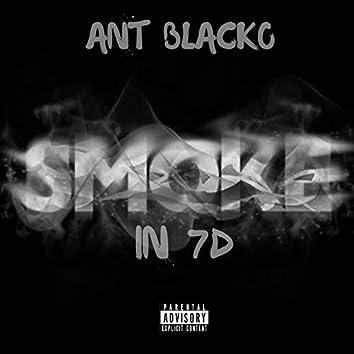 Smoke in 7d