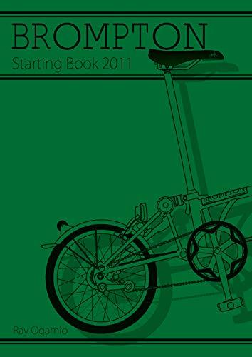 BROMPTON Starting BOOK 2011 (BOOK☆WALKER セレクト)
