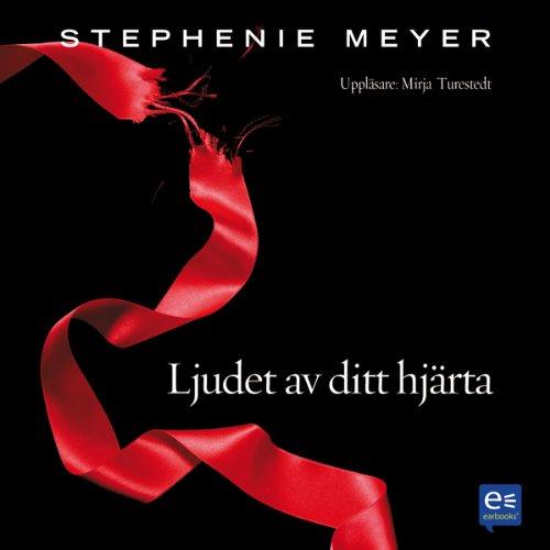 Eclipse: Ljudet av ditt hjärta [Eclipse: The Twilight Saga] audiobook cover art