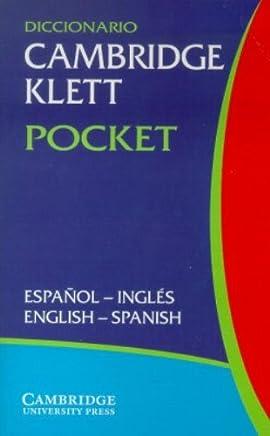 Diccionario Cambridge Klett Pocket Espa??ol-Ingl??s/English-Spanish (English and Spanish Edition) by Cambridge University Press (2002-02-25)