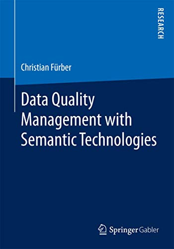 Data Quality Management with Semantic Technologies