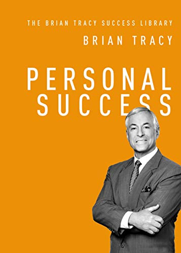 Compare Textbook Prices for Personal Success The Brian Tracy Success Library Reissue Edition ISBN 9781400222261 by Tracy, Brian