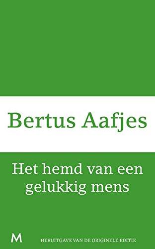 Het hemd van een gelukkig mens (Dutch Edition)