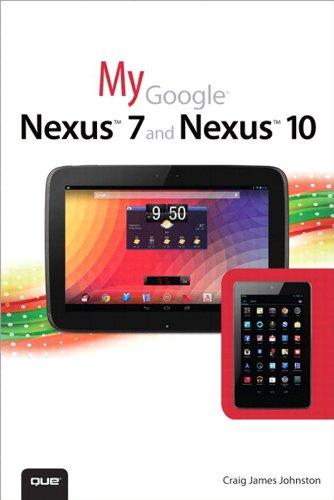 My Google Nexus 7 and Nexus 10 (My...) (English Edition)