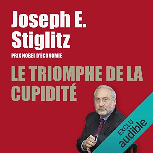 Le triomphe de la cupidité                   Autor:                                                                                                                                 Joseph E. Stiglitz                               Sprecher:                                                                                                                                 François Montagut                      Spieldauer: 14 Std. und 34 Min.     Noch nicht bewertet     Gesamt 0,0