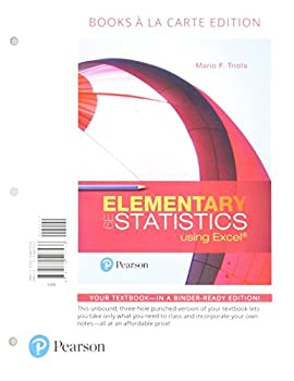 Elementary Statistics Using Excel Loose-Leaf Edition Plus MyLab Statistics with Pearson eText -- 24 Month Access Card Package