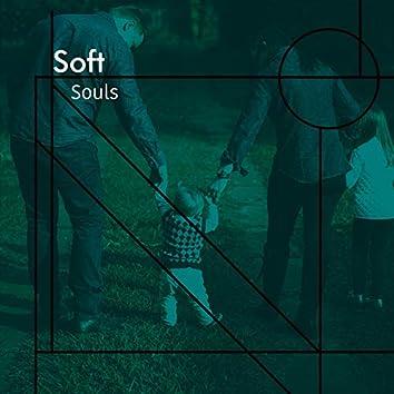 # Soft Souls
