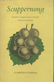 Scuppernong, North Carolina's grape and its wines