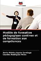 Modèle de formation pédagogique continue et de formation aux compétences