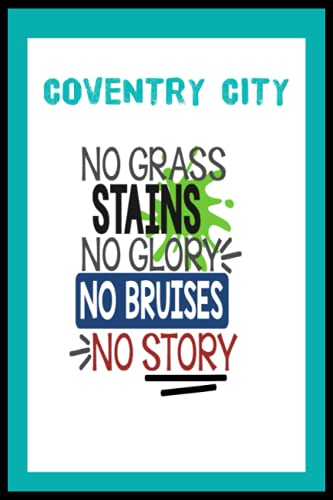 Coventry City: Quick Journal, Coventry City FC Journal, Coventry City Football Club, Coventry City FC Diary, Coventry City FC Planner, Coventry City FC