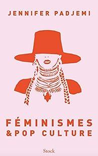 Féminismes et pop culture par Padjemi