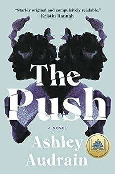 The Push: A Novel by [Ashley Audrain]