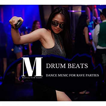Drum Beats - Dance Music For Rave Parties