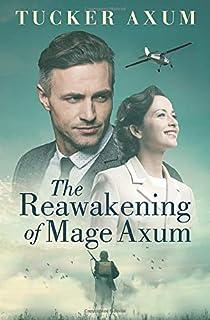The Reawakening of Mage Axum