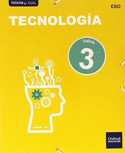 Tecnología. Libro Del Alumno. Gallego. ESO 3 (Inicia Dual) - 9788467359343