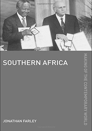 Southern Africa (The Making of the Contemporary World)