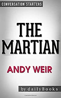 Conversations on The Martian: A Novel by Andy Weir   Conversation Starters
