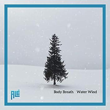 Body Breath Water Wind