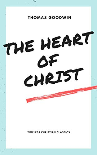 The Heart of Christ (English Edition)