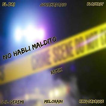 No Habli Maldito (Remix)