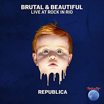 Brutal & Beautiful Live at Rock in Rio
