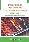 Manipulador de alimentos y gestión de alérgenos hostelería