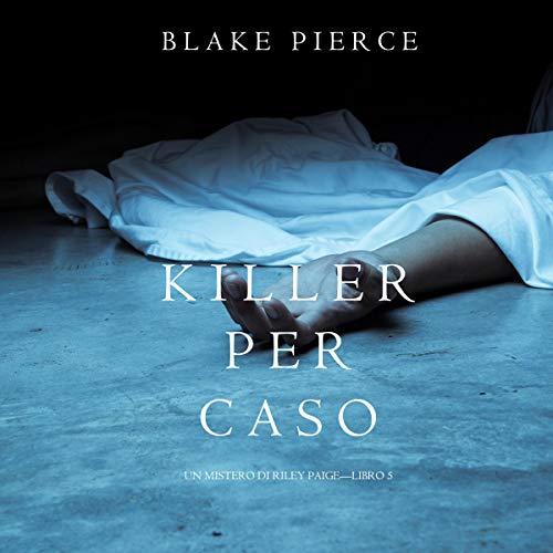 Killer per Caso cover art