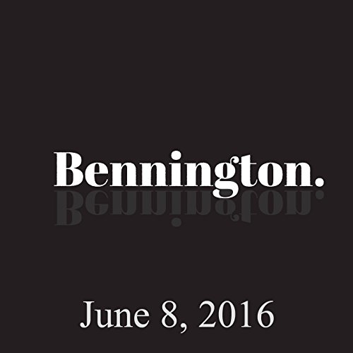 Bennington, June 08, 2016 audiobook cover art