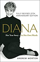 Diana: Her True Story - In Her Own Words, Featuring Exclusive New Material (Thorndike Press Large Print Biographies & Memoirs Series)