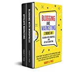 BLOGGING AND MARKETING: 2 BOOKS IN 1: BLOGGING WITH WORDPRESS and AFFILIATE MARKETING