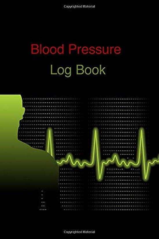 生きている酔って異邦人Blood Pressure Log Book: Blood Pressure Logbook | Daily Measurement of Your Blood Pressure | Monitor and Track both Systolic and Diatolic Blood Pressure | Measure Heart Rate, Temperature and Weight | Health Diary | Convenient 6 x 9 Size, 110 Pages
