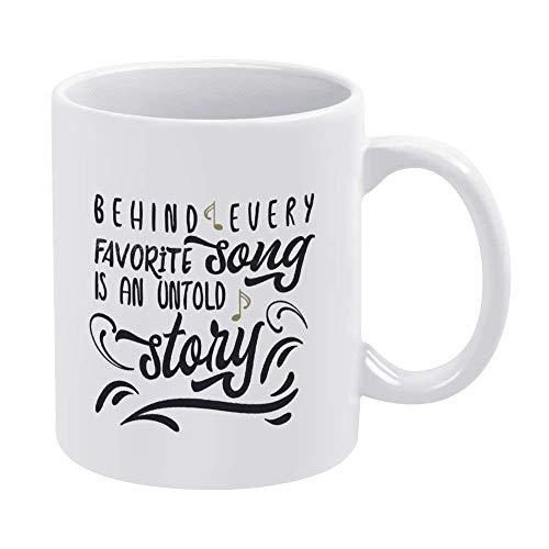 N\A azza in Ceramica - Simpatici detti motivazionali, Dietro Ogni Canzone Preferita c'è Una Storia Non raccontata, Tazza Bianca Presente Unico per Uomini Donne