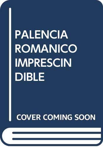 Palencia Románico imprescindible: Palencia Románico imprescindible: 2