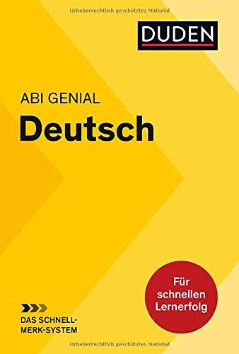 Abi genial Deutsch: Das Schnell-Merk-System (Duden SMS - Schnell-Merk-System)