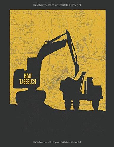 Bau Tagebuch: Baubericht auf 120 Seiten. Dieses Bautagebuch bietet Platz für Datum, Wetter, Material, Notizen, Baufortschritt uvm. Dokumentieren Sie ... mit diesem praktischen Baustellentagebuch.