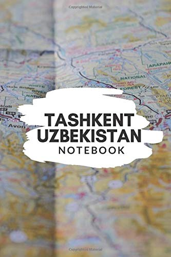 Tashkent Uzbekistan Notebook: City Map Notebook for Travelers, Diary Writing Subject Memo Book Planner with Lined Paper, 6x9 Inches, College Ruled | 120 Lined Pages