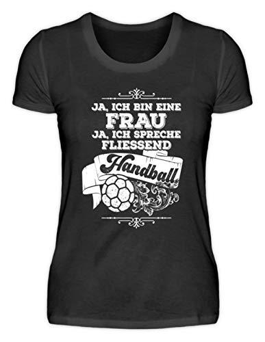 shirt-o-magic Frau spricht fliessend Handball - Geschenk Handballspielerin Handballerin Handball-Fan - Damenshirt -S-Schwarz