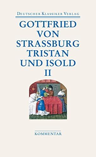 Tristan und Isold (2 Bde.): Mit dem Text des Thomas (DKV Taschenbuch)