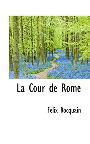 La Cour de Rome