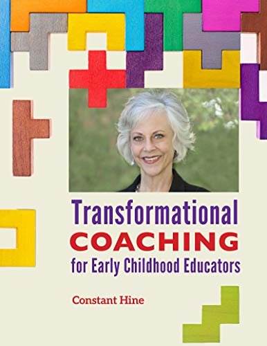 Compare Textbook Prices for Transformational Coaching for Early Childhood Educators  ISBN 9781605546407 by Hine, Constant