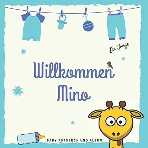Willkommen Mino Baby Fotobuch und Album: Personalisiertes Baby Fotobuch und Fotoalbum, Das erste Jahr, Geschenk zur Schwangerschaft und Geburt, Baby Name auf dem Cover