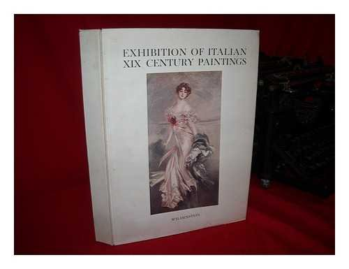Exhibition of Italian XIX Century Paintings, Sponsored by the City of Florence. Pref. by Giovanni Poggi; Text and Notes by Enrico Somare. [Tr. by Blanche G. Palmer]