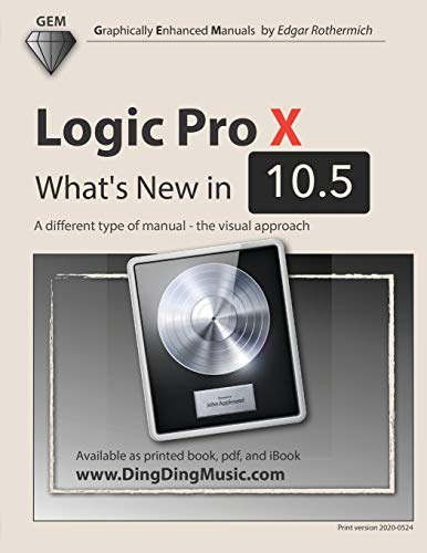 Logic Pro X - What's New in 10.5: A different type of manual - the visual approach