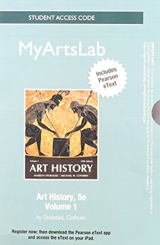 NEW MyLab Arts with Pearson eText -- Standalone Access Card -- for Art History, Volume 1