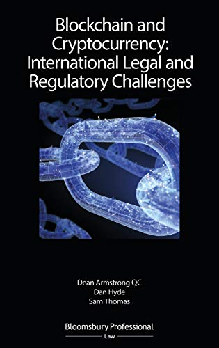 Blockchain and Cryptocurrency: International Legal and Regulatory Challenges (English Edition)