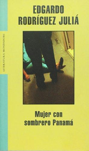 Mujer con sombrero Panamá (Literatura Mondadori)