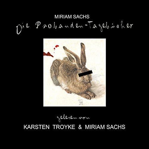 Miriam Sachs & Karsten Troyke