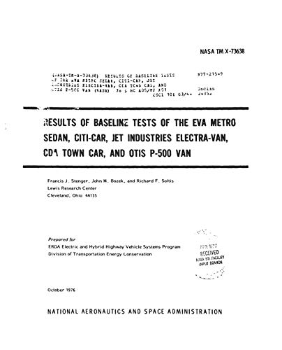 Results of baseline tests of the EVA Metro sedan, Citi-car, Jet Industries Electra-van, CDA town car, and Otis P-500 van (English Edition)