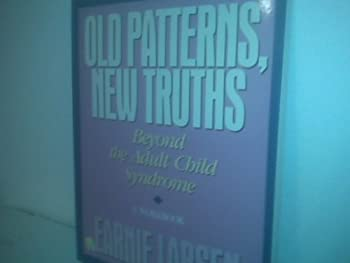 Old Patterns, New Truths 0062554948 Book Cover